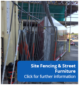 Site Fencing & Street Furniture